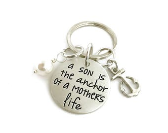 A Son Is The Anchor Of A Mother's Life Key Chain - Custom Hand Stamped Jewelry - Personalized Jewelry - Engraved Jewelry