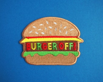 Burger Off Iron On Patch, Burger Patch, Hamburger Patch, Junk Food Patch, Vegan Patch, Embroidered Food Patch, Funny Patches, Cheese Burger