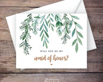 Printable Will You Be My Maid of Honor Card, Greenery, Instant Download Greeting Card, Will You Be My Bridesmaid, Wedding Card – Delilah