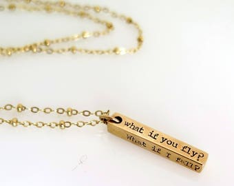 What If I Fall, Oh But My Darling What If You Fly Necklace, Erin Hanson, Inspirational Necklace, Gold Bar Necklace, Encouraging Gift For Her