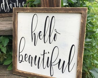 Hello Beautiful Rustic Distressed Framed Farmhouse Wood Sign 13x13 Custom Size Available
