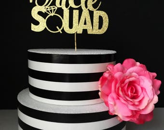 Bridal shower cake topper, Bride squad cake topper, bachelorette party cake topper