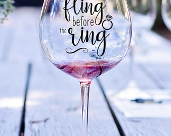 Bachelorette Party Vinyl Decal, Last Fling Before The Ring Decal, Bride Wine Glass Decal, Wedding Decal, Bridal Shower, Bachelorette Party