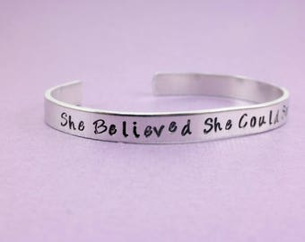 She Believed She Could Aluminum Cuff • Inspirational Bracelet • Hand Stamped Bracelet • Aluminum Cuff • Affirmations