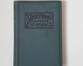 Hymnal 1925 Victorious Service Songs antique hymnal