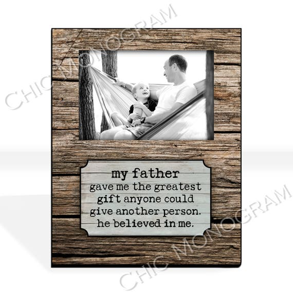 Christmas Gift for Dad Custom Photo Frame Custom Quote Personalized Picture Frame Rustic Wood Look Unique Photo Frame 8 x 10 w/ 4 x 6