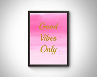 Good Vibes Only. DIgital prints. Inspiring prints. Instant download printable. Rules for life. Good vibes print. Wall art prints Life mantra