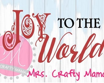 Joy To the World SVG Wood Sign Decal