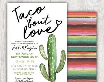 Printable Taco Bout Love couples shower invitation - Serape and Cactus - Taco Party - Cinco De Mayo - Southwestern - Fiesta - Customizable