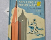 Spelling For Word Mastery Grade 8 Patton and Johnson 1959 School Textbook Cursive Writing Vintage Book PanchosPorch
