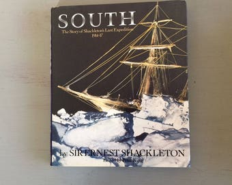 SOUTH - Shackleton's Last Expedition