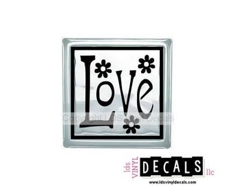 Love (with flowers) - Love and Family Vinyl Lettering for Glass Blocks