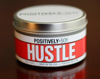 HUSTLE - Positively+Soy 8 Ounce Scented Soy Candle in container