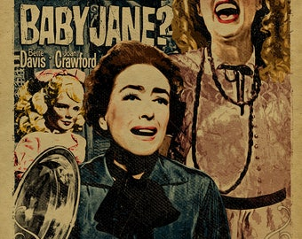 What Ever Happened to Baby Jane? poster. Bette Davis. Joan Crawford. 12x18. Kraft paper. Cult Movie. Hollywood. Campy. Art. Print. Gay. Drag