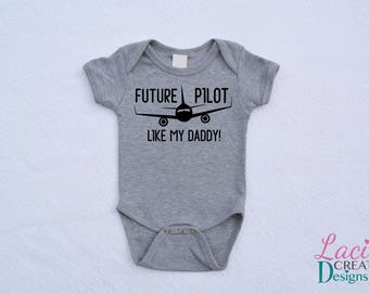 Future Pilot Like My Daddy | Mommy | Pap | Uncle | Your Own Text Bodysuit