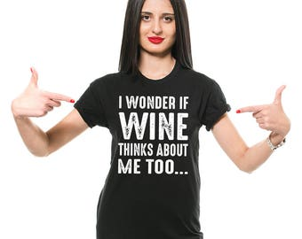 Wine T-Shirt Funny Wine Fan Drinking Party Graphic Humor Tee Shirt