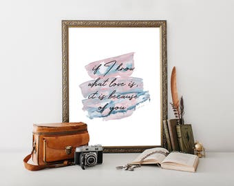"What Love is,  Wuthering Heights Quote, Romantic Quote, Book Quote, Wall Art, Trendy Print, Typography Print, Love Quote, ""Print"""