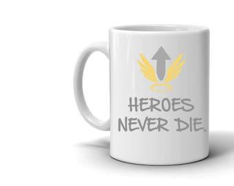 Heroes Never Die - Overwatch Mercy Inspired Mug