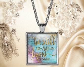 Be Still and Know Pendant, Word Print Jewelry Necklace, Keepsake Gift for Her, Birthday Anniversary Wedding Present, Gifts for Her or Him