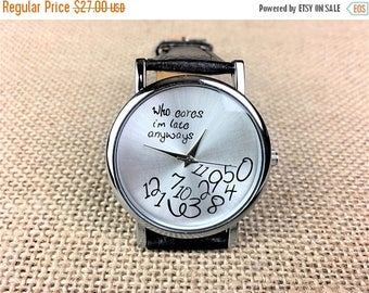 Watch, Free engraving watch, wrist watches, Who cares, I'm late anyways, steampunk jewelry, watches for men, watches for women