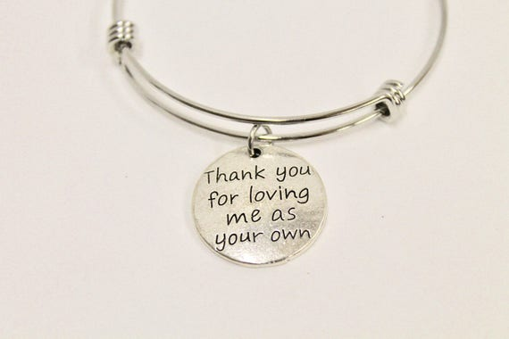 Stepmom Gift, Thank You For Loving Me As Your Own Bracelet, Stepmom Jewelry, Gift for Stepmom, Mother-In-Law Gift, Thank You Gift For MIL