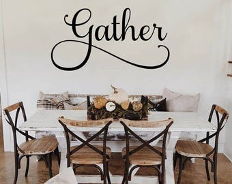 Gather Decal Gather Kitchen Sign Dining Room Wall Decal Gather Wall Decal  Dining Room Decal Gather Part 52
