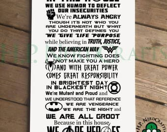 We Are Heroes Wood Sign