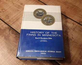 History Of The FINNS in Minnesota, 1957, Finnish American Historical Society, Hardcover Book, Gift For Finlander, Scandanavian, Norweigan