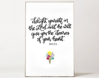 Psalm 37 4 Delight yourself in the Lord Floral Print - Bouquet - Calligraphy - Bible Verse - Digital Art - Instant Download - Scripture