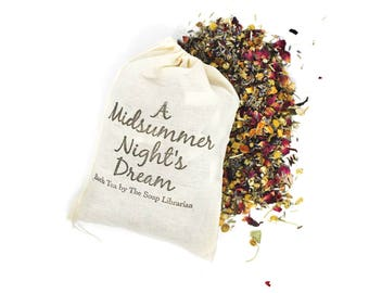 A Midsummer Night's Dream Bath Tea - Bath Soak, Herbal Bath, Tub Tea