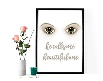 Hazel Eyes ~ He Calls Me Beautiful One