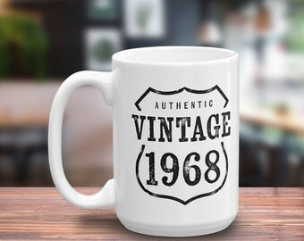 50th Birthday Gift For Men & Women - Vintage 1968 Coffee Mug -  50th Anniversary Gift - 50th Birthday Party Decorations - Coffee Mugs