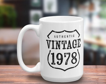 40th Birthday Gift For Man - 40th Birthday Gifts for Women- Vintage 1978 Coffee Mug -  40th Anniversary Gift -Party Decorations -Coffee Mugs