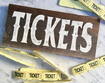 Painted Wood Tickets Sign, Reclaimed Wood, Party Sign, Indoor and Outdoor Decoration