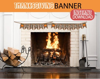 PRINTABLE THANKSGIVING BANNER, Printable Fall Banner, Happy Thanksgiving Banner, Thanksgiving Decor, Thanksgiving Mantel Decor