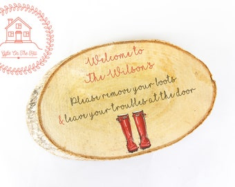 personalised wood slice ornament, custom house warning, wooden slice, welcome sign, hallway sign, first home sign, country sign wellies sign
