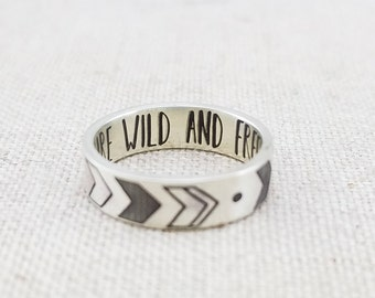Inspiration Ring - Gift - Arrow Ring - Boho - Inspirational Jewelry  - All good things are wild and free  - Silver Ring - Wedding Band