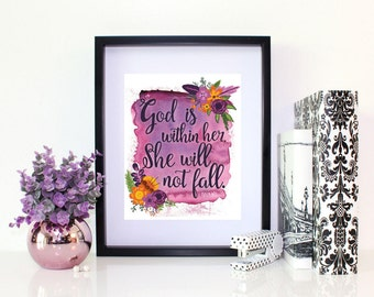 """Psalm 46:5 """"God is within her, She will not fall"""" Bible Verse Scripture Art Inspirational Christian Digital Download DIY 8x10 Printable"""