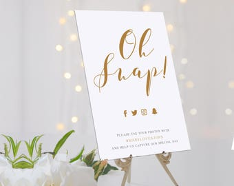 ELEGANT Wedding hashtag sign Oh Snap! Printable Social media Wedding Sign - digital PDF file