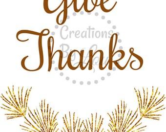 Give Thanks 8x10 Digital jpeg file