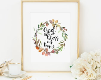 God Bless Our Home Printable Autumn Scripture Wall Art Fall Wreath Bible Verse Wall Art Christian Wall Art Quote Prints Autumn Leaves 284
