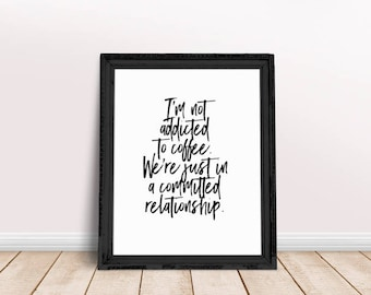 Coffee Quote | Funny Quotes, Coffee Sayings, Coffee Lovers Gift, Coffee, Print, But First Coffee, Funny Coffee Quote, Printable Poster