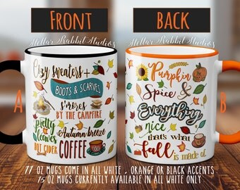 PUMPKIN SPICE Mug, Pumpkin Spice and Everything Nice, That's What Fall Is Made Of, Fall Mug, Pumpkin Mug, Pumpkin Latte, Custom Coffee Mug