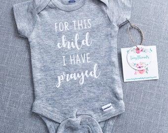 For This Child I Have Prayed Onesie®   Baby Onesie®   Baby Boy Onesie®   Baby Girl Onesie®   Infant Clothes   Custom Onesie®   Bodysuit
