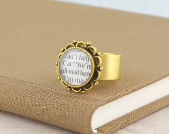 We're All Mad Here / Alice in Wonderland Ring / Alice in Wonderland Quotes / Alice in Wonderland Gifts / Alice in Wonderland Book Jewelry