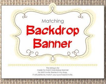 Matching Backdrop Custom - Photo Booth Backdrop Birthday Baby Shower. A La Carte or Add-On to Match Any Invitation in the Shop. Digital File