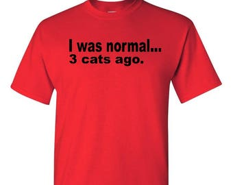 3 Cats Ago, I Like Cats Shirt, Cat Shirt, Cat Lover, Funny Pet Shirt, Cat Lover Shirt, Funny Cat Shirt, Cat Gift, Cat Lover Gift