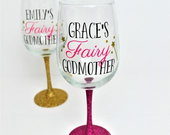 Fairy Godmother Wine Glass // Gift for Godmother // Godmother Gift // Glitter Wine Glass // Godmother Cup  // Fairy Godmother Gift