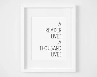A reader lives a thousand lives Quote Printable Art - Instant Download