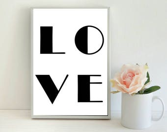 Love Print, Modern Print, Monochrome Print, Typography Print